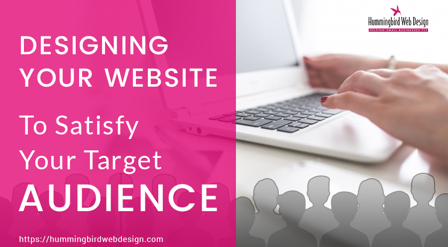 designing-your-website-to-satisfy-your-target-audience